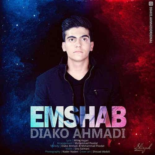 دانلود آهنگ جدید دیاکو احمدی به نام یه امشب و بمون