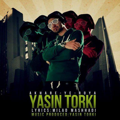 یاسین ترکی - آخر یه رویا