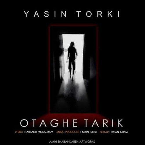 یاسین ترکی - اتاق تاریک