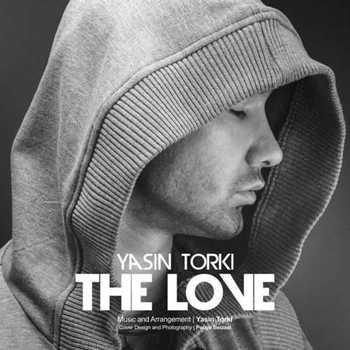 یاسین ترکی - The Love