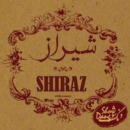 دنگ شو - آلبوم شیراز