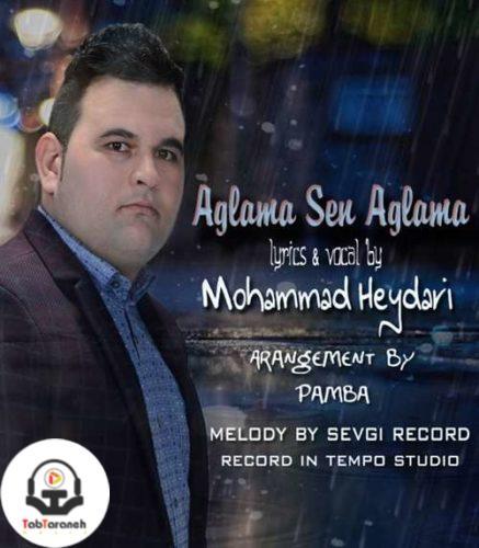 محمد حیدری - آغلاما سن آغلاما